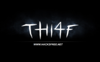 Thief 4 Torent Crack Download For Free