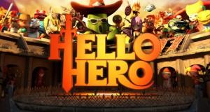Bonjour Hero triche pirater 2014